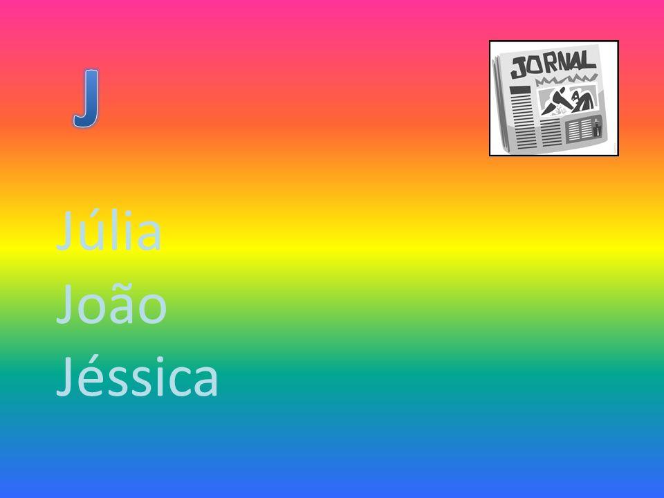 J Júlia João Jéssica