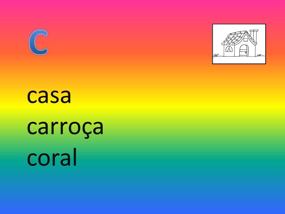 C casa carroça coral