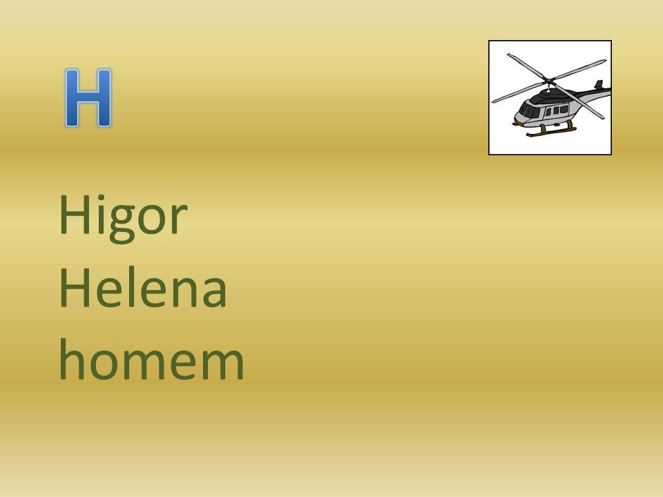 H Higor Helena homem
