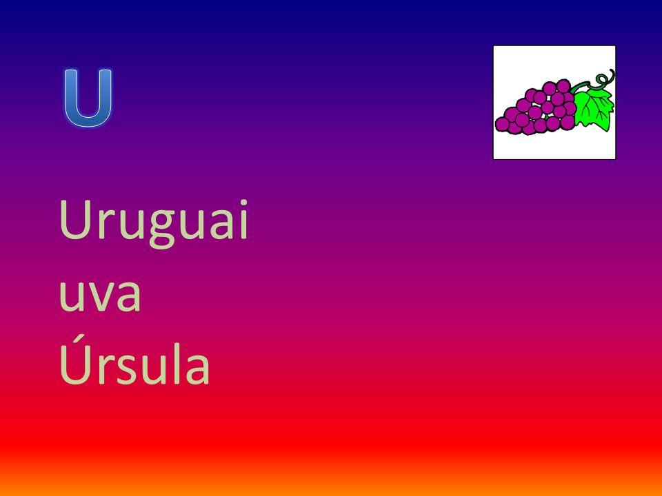 U Uruguai uva Úrsula