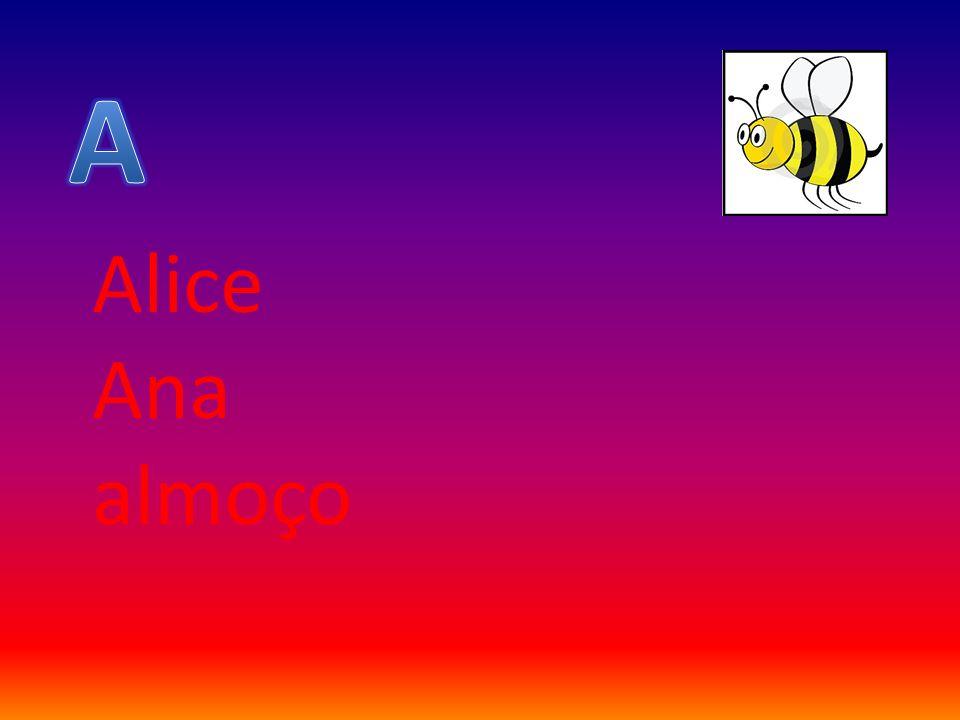 A Alice Ana almoço