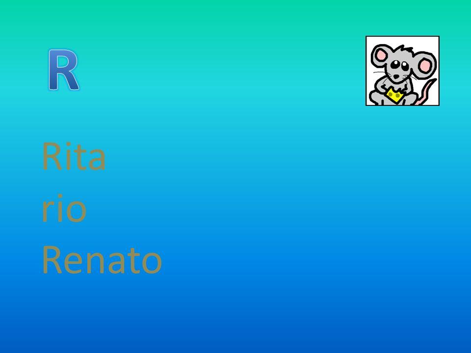 R Rita rio Renato