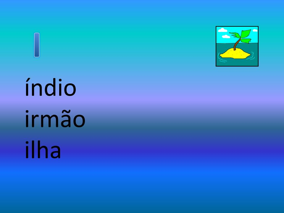 I índio irmão ilha
