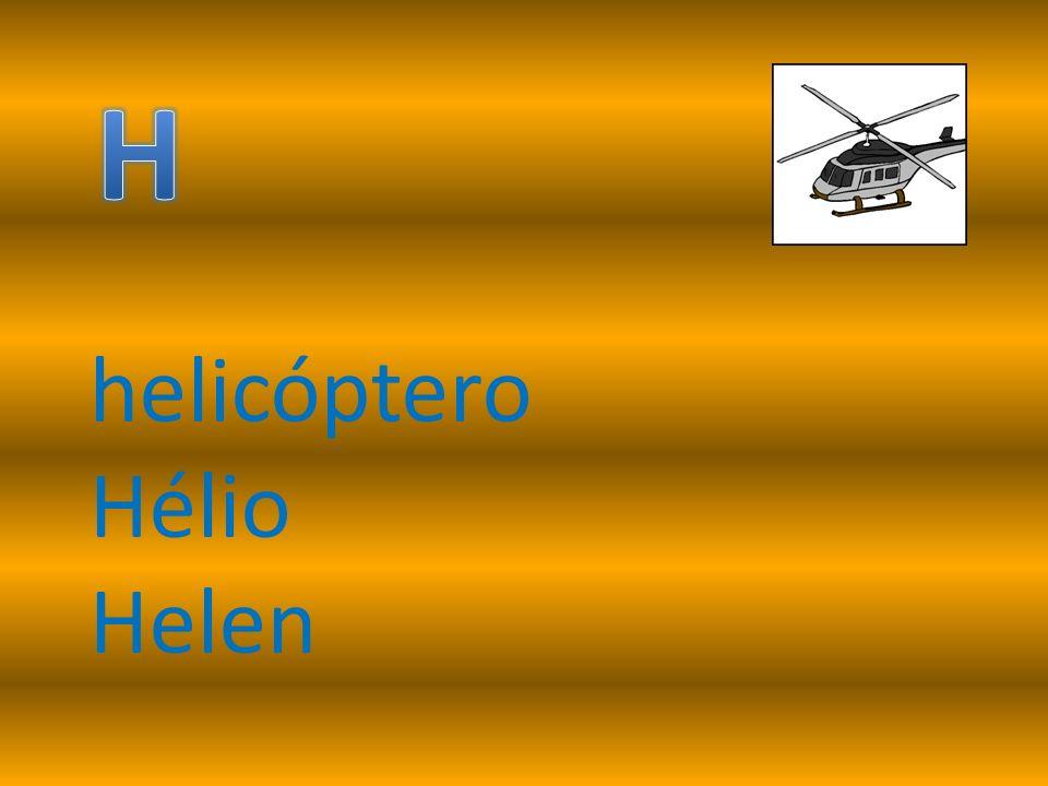 helicóptero Hélio Helen