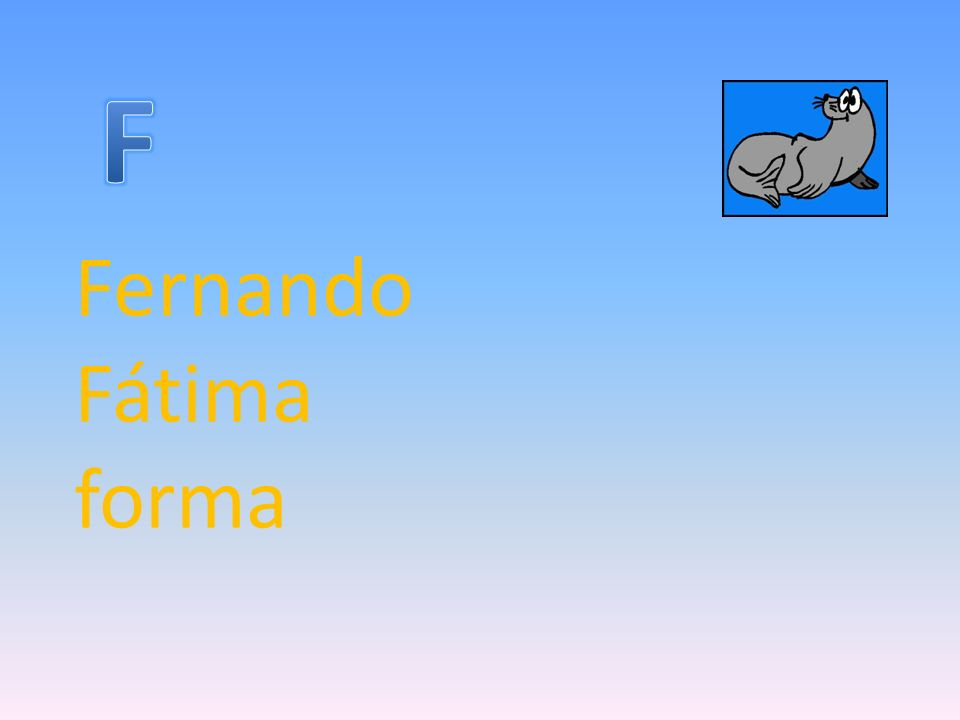 F Fernando Fátima forma