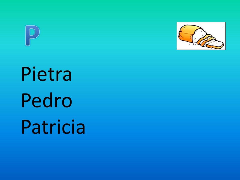 P Pietra Pedro Patricia