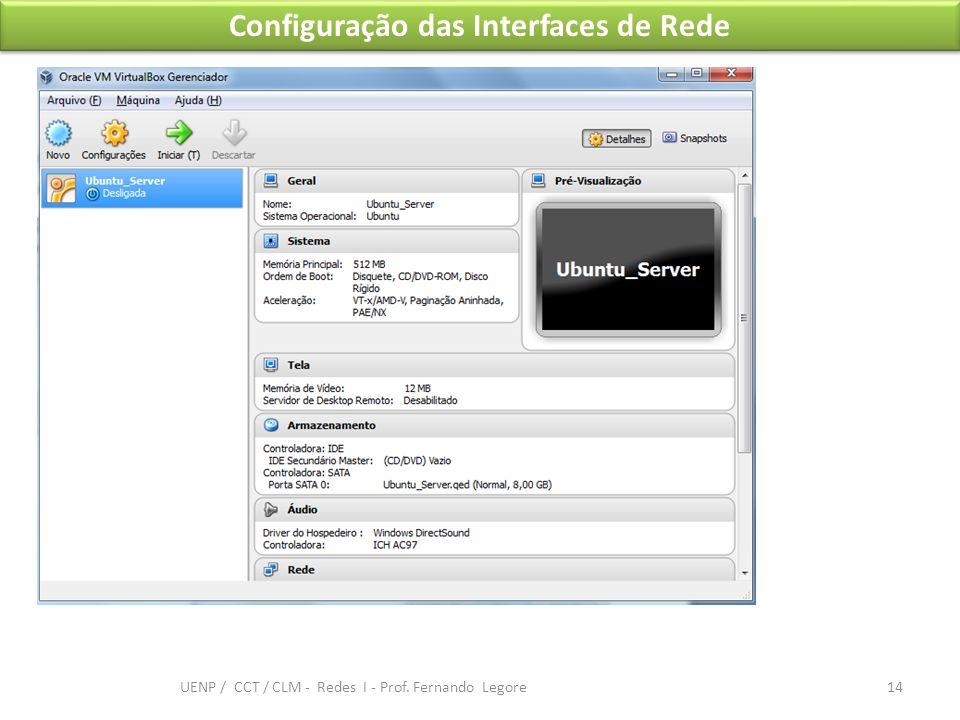 Configuração das Interfaces de Rede