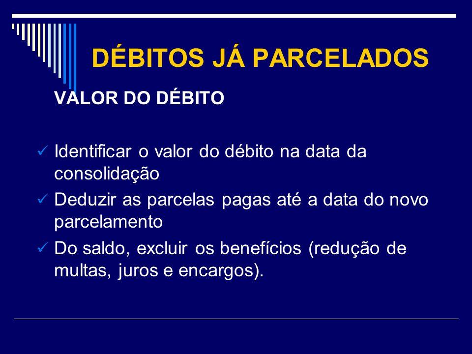 DÉBITOS JÁ PARCELADOS VALOR DO DÉBITO
