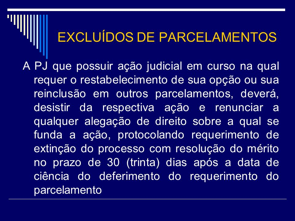 EXCLUÍDOS DE PARCELAMENTOS
