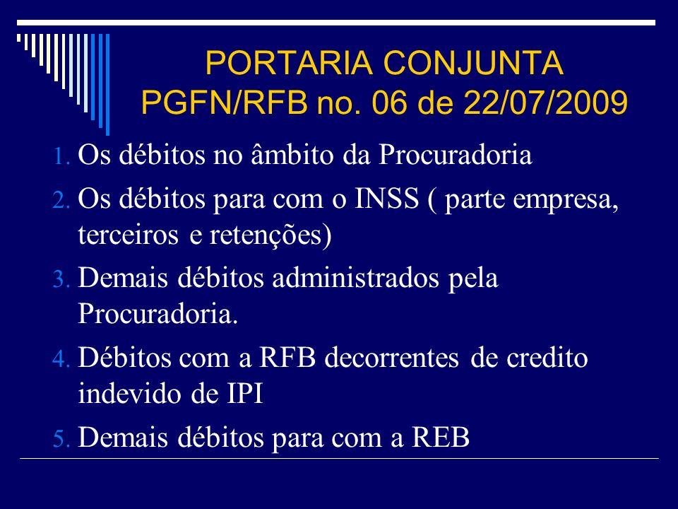 PORTARIA CONJUNTA PGFN/RFB no. 06 de 22/07/2009
