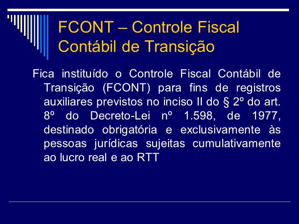 FCONT – Controle Fiscal Contábil de Transição