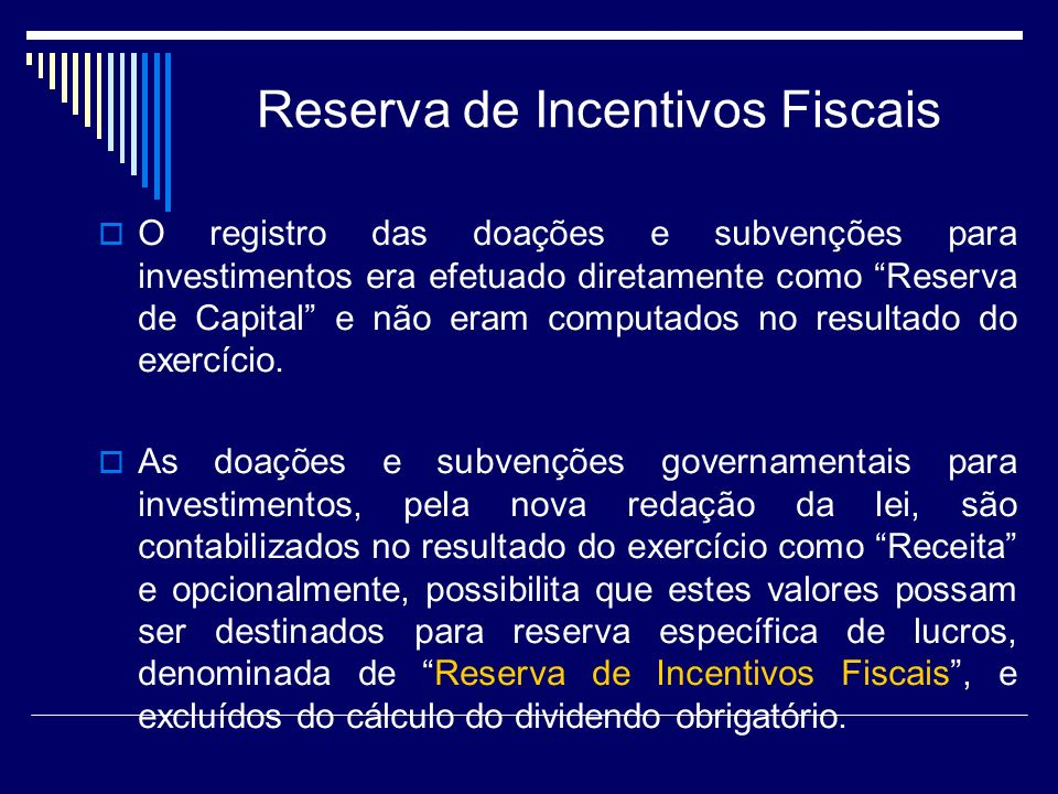 Reserva de Incentivos Fiscais