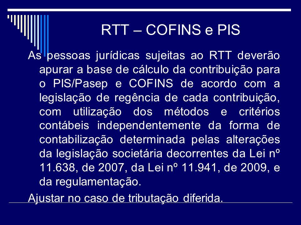 RTT – COFINS e PIS