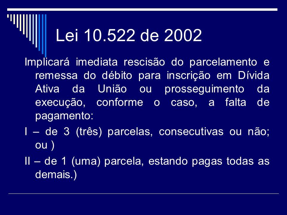 Lei 10.522 de 2002