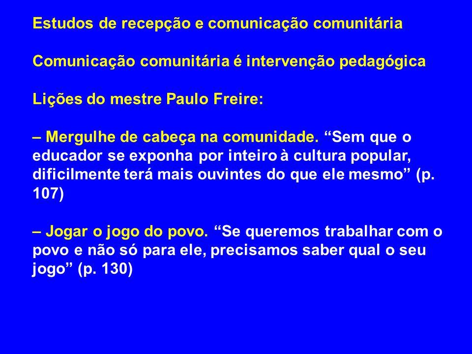 Estudos de recepção e comunicação comunitária