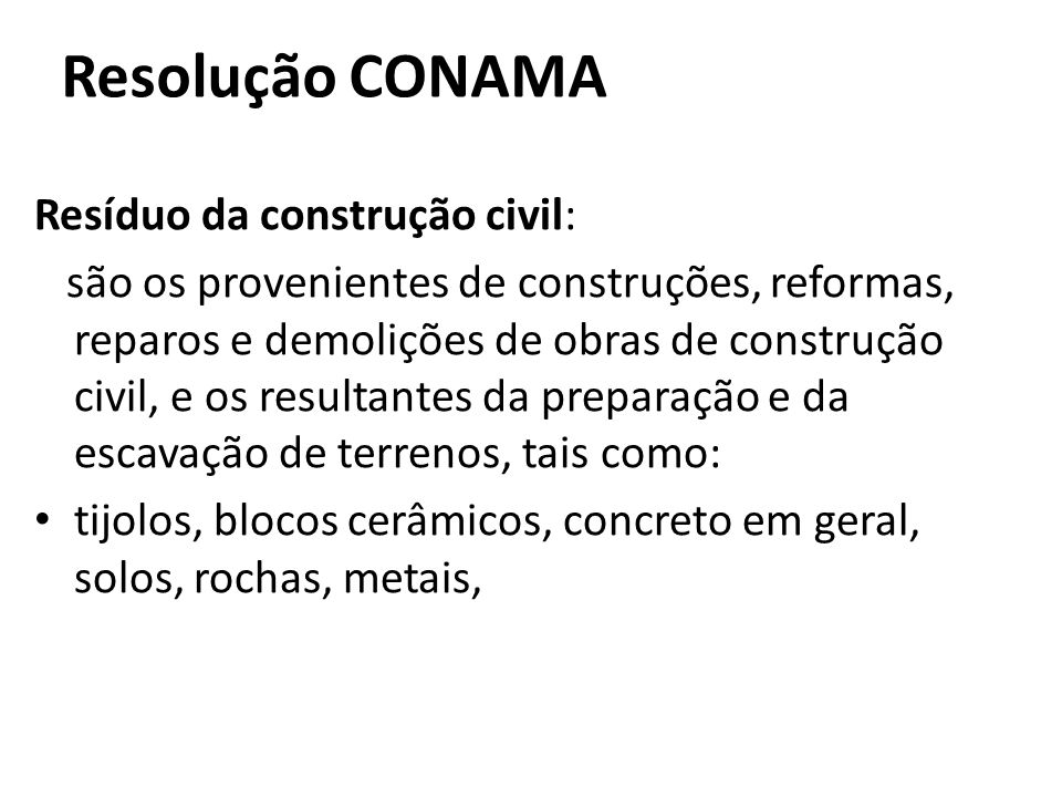 Resolução CONAMA Resíduo da construção civil: