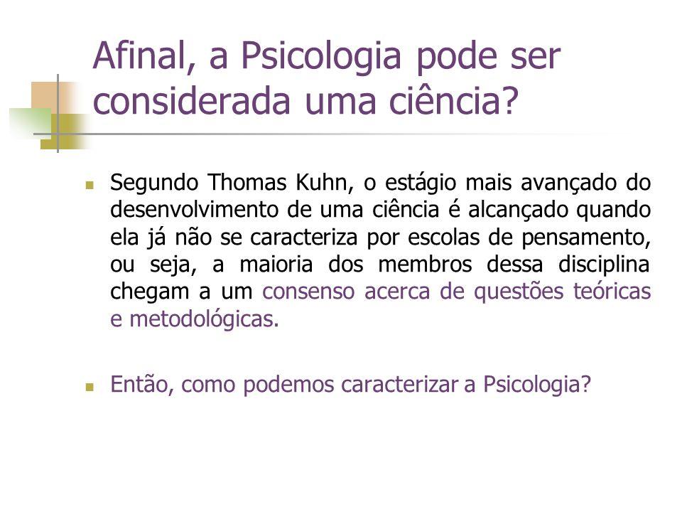Afinal, a Psicologia pode ser considerada uma ciência