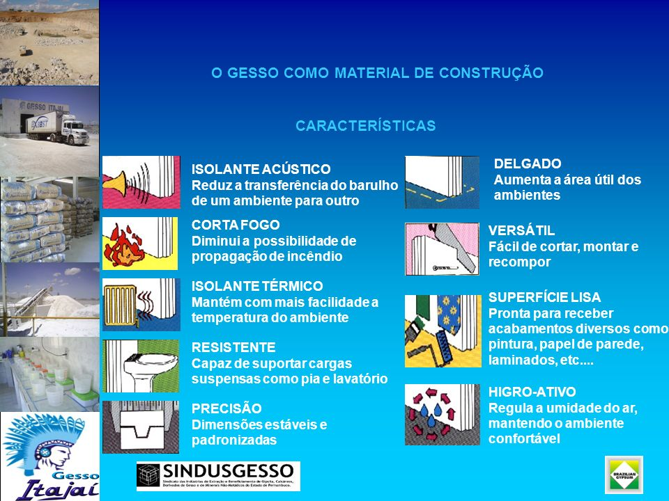 O GESSO COMO MATERIAL DE CONSTRUÇÃO