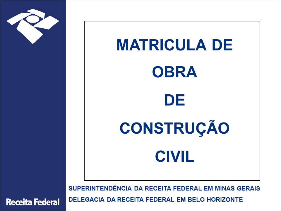 MATRICULA DE OBRA DE CONSTRUÇÃO CIVIL