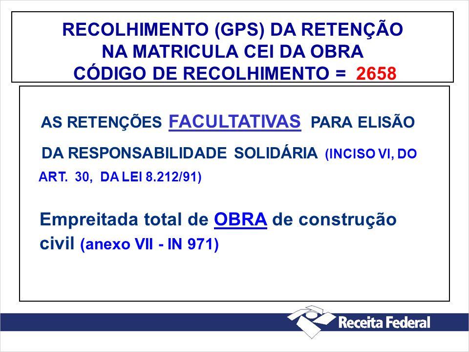 RECOLHIMENTO (GPS) DA RETENÇÃO NA MATRICULA CEI DA OBRA