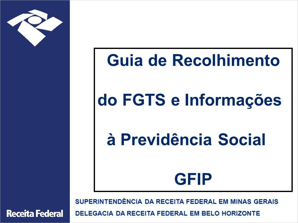 Guia de Recolhimento do FGTS e Informações à Previdência Social GFIP