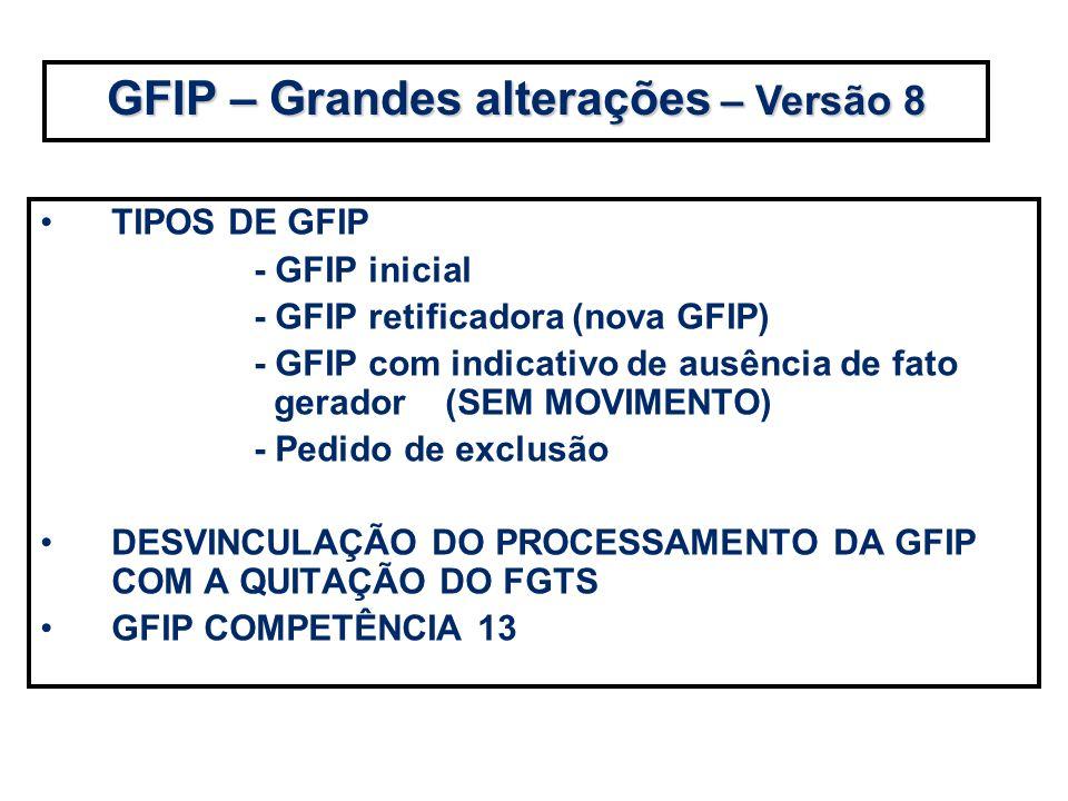 GFIP – Grandes alterações – Versão 8