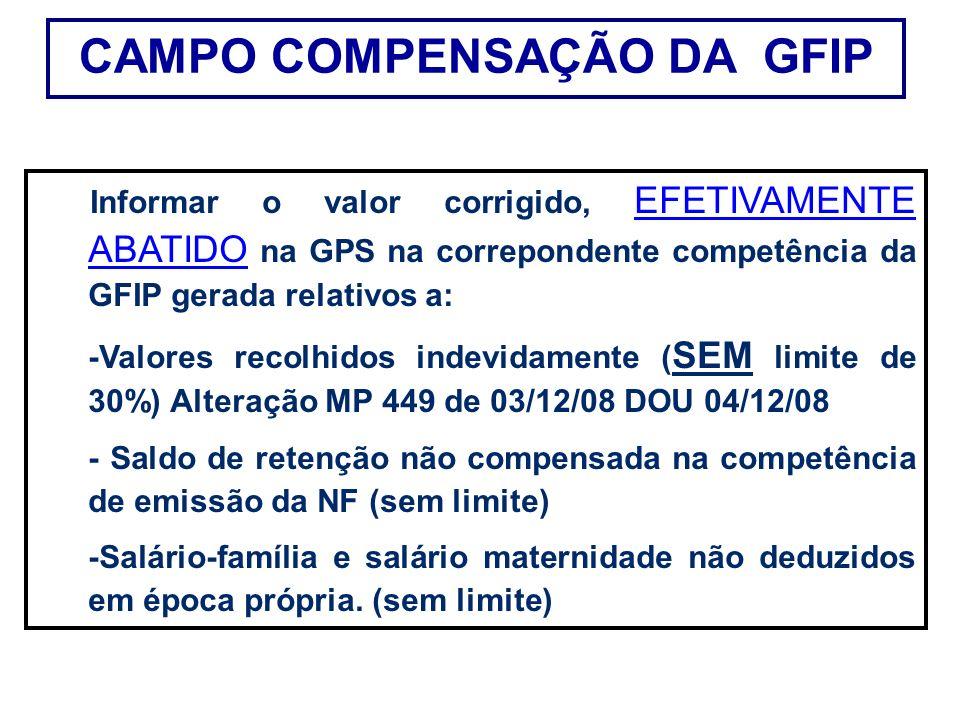 CAMPO COMPENSAÇÃO DA GFIP