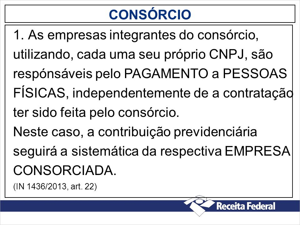 As empresas integrantes do consórcio,