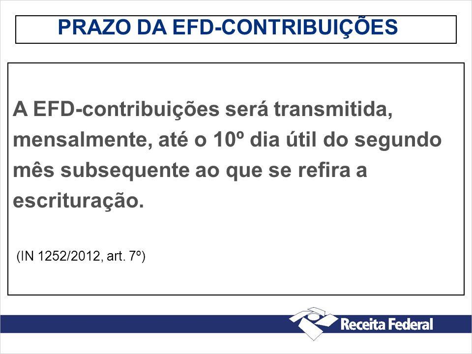 PRAZO DA EFD-CONTRIBUIÇÕES