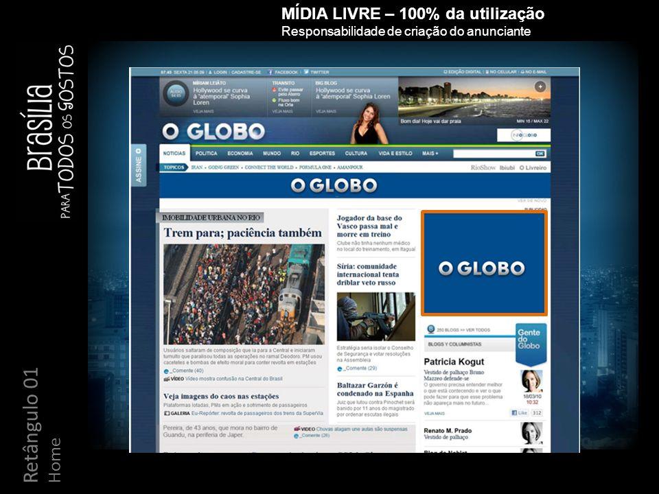 MÍDIA LIVRE – 100% da utilização Responsabilidade de criação do anunciante