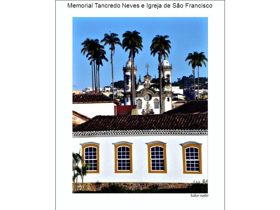 Memorial Tancredo Neves e Igreja de São Francisco