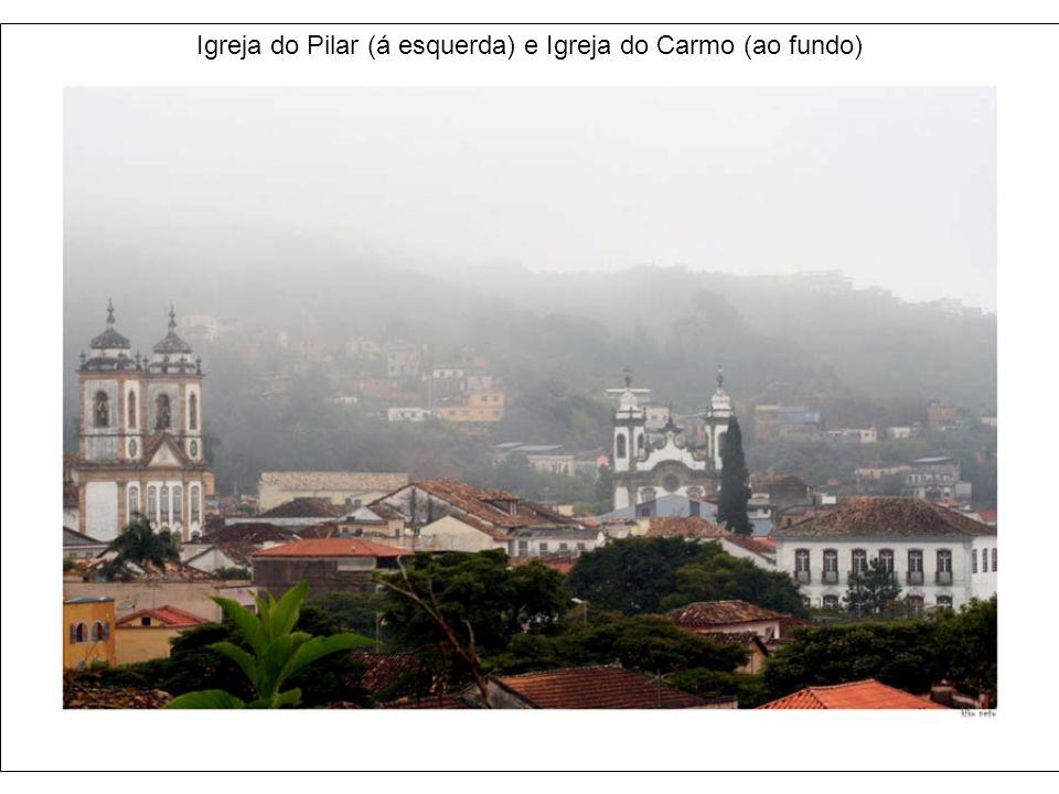 Igreja do Pilar (á esquerda) e Igreja do Carmo (ao fundo)