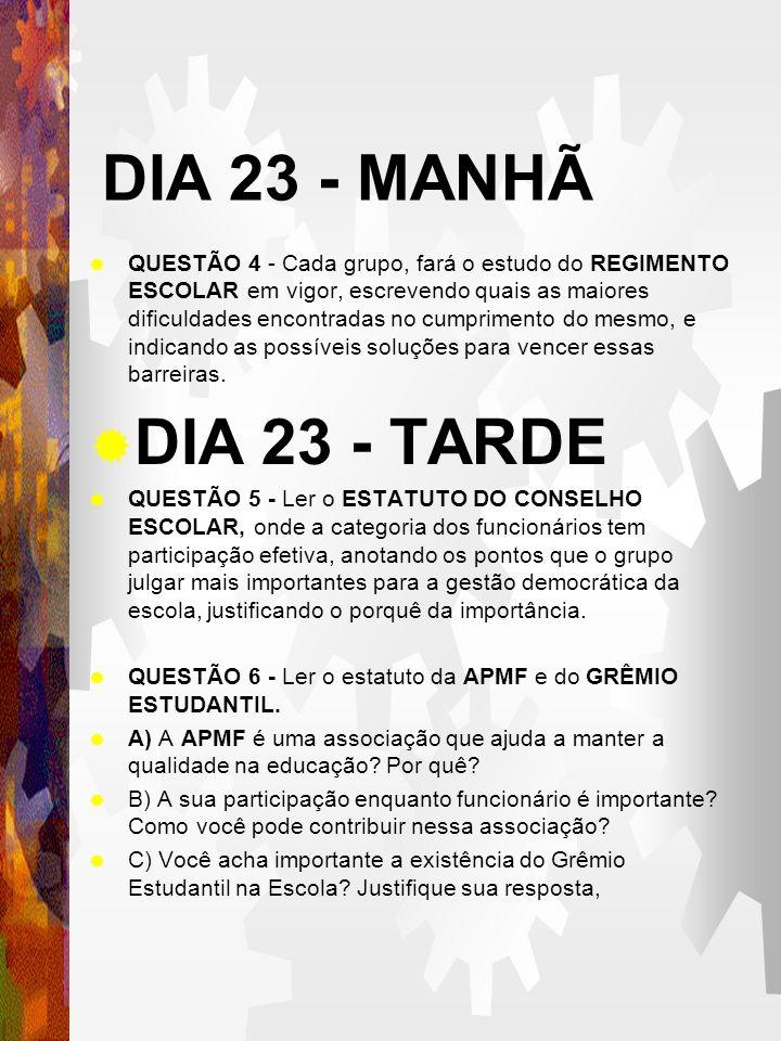 DIA 23 - MANHÃ