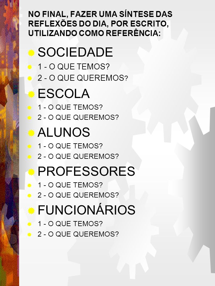 SOCIEDADE ESCOLA ALUNOS PROFESSORES FUNCIONÁRIOS