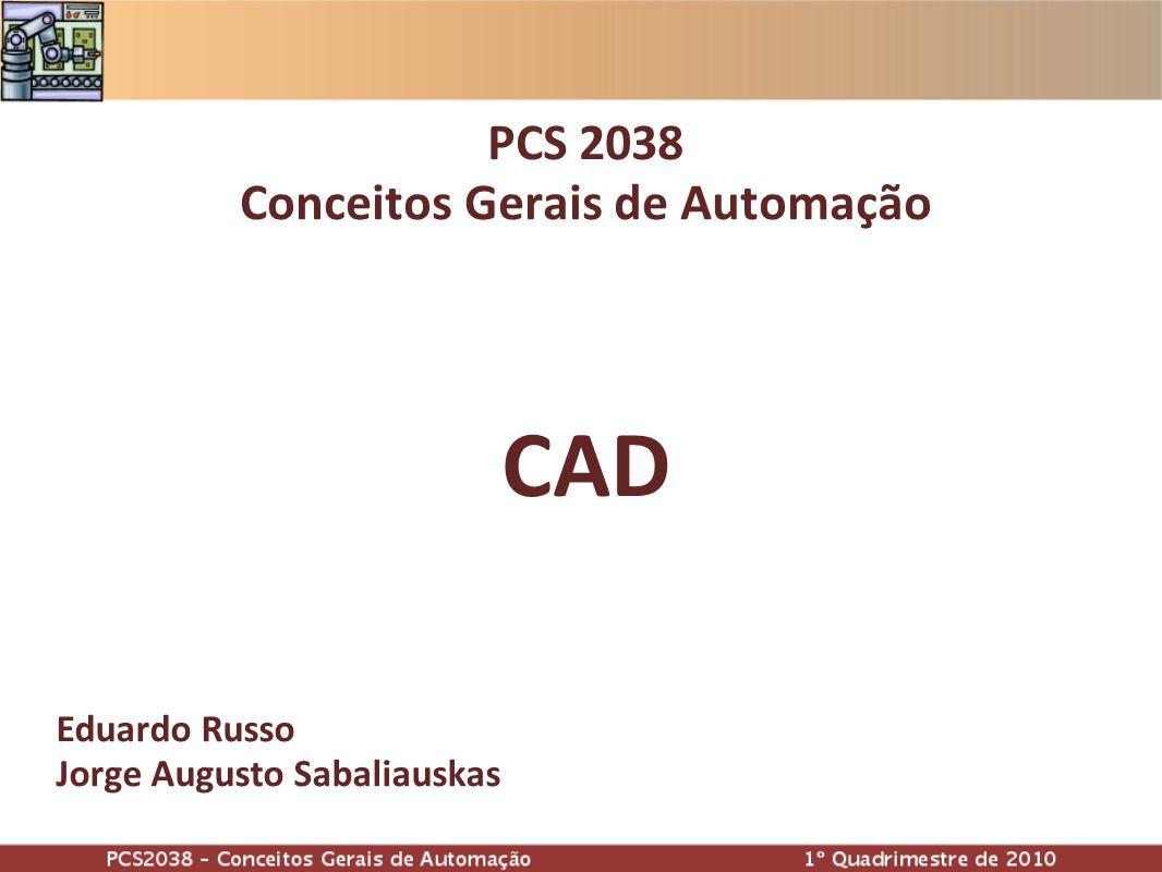 PCS 2038 Conceitos Gerais de Automação CAD