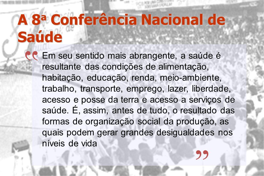 A 8a Conferência Nacional de Saúde