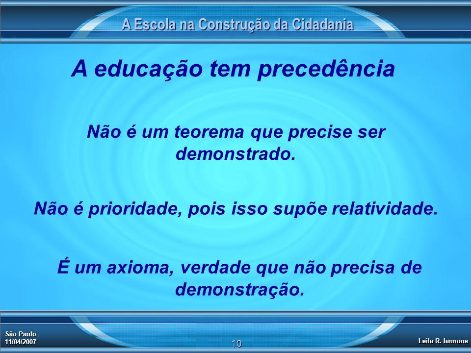 A educação tem precedência