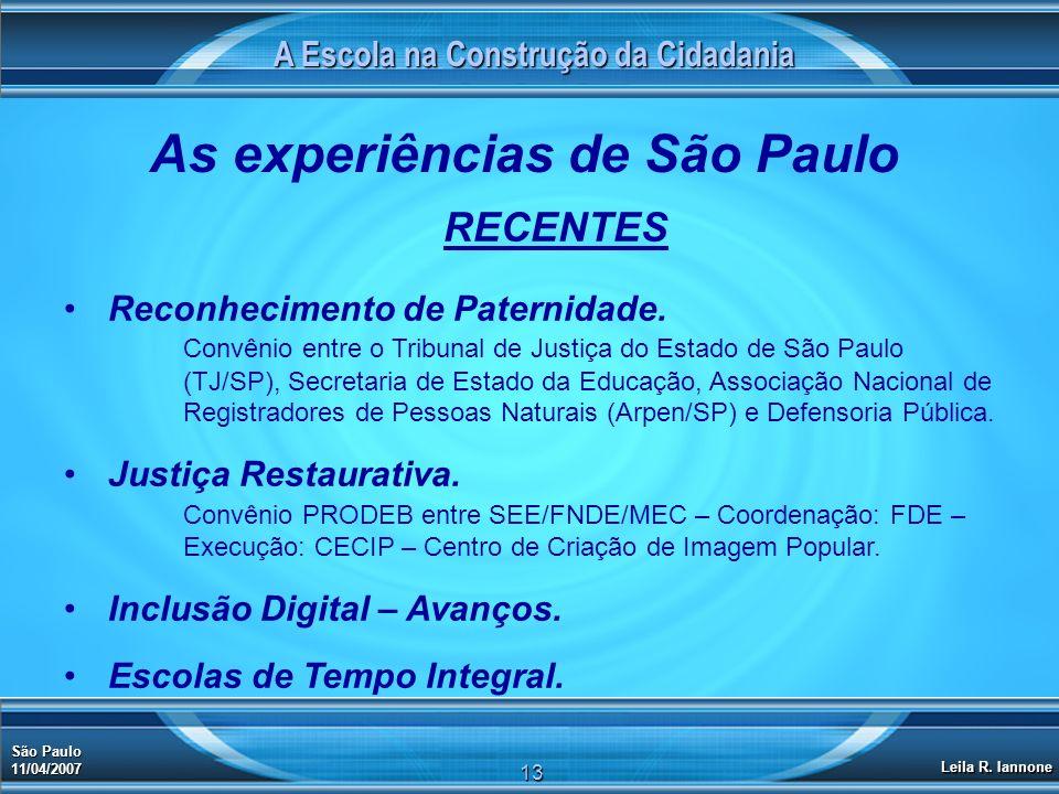 A Escola na Construção da Cidadania As experiências de São Paulo
