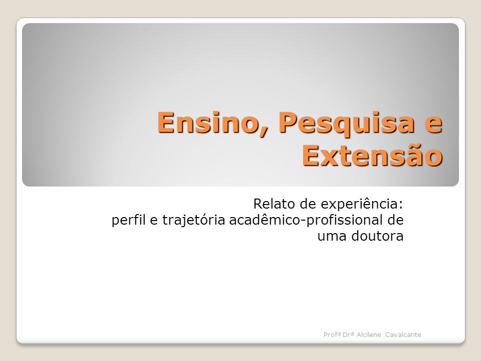 Ensino, Pesquisa e Extensão