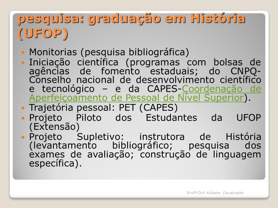 pesquisa: graduação em História (UFOP)