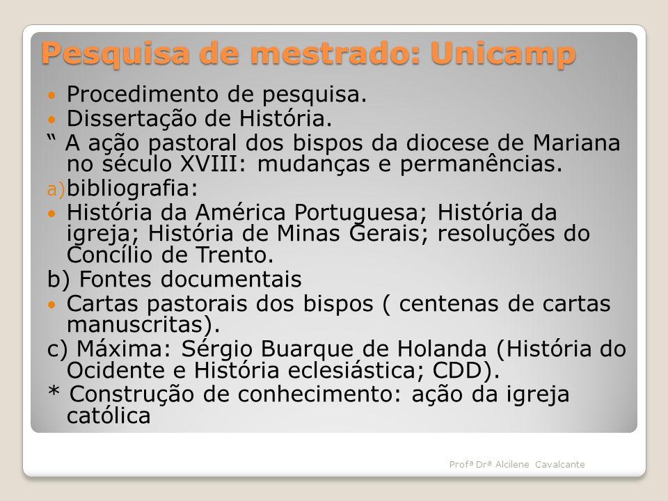 Pesquisa de mestrado: Unicamp
