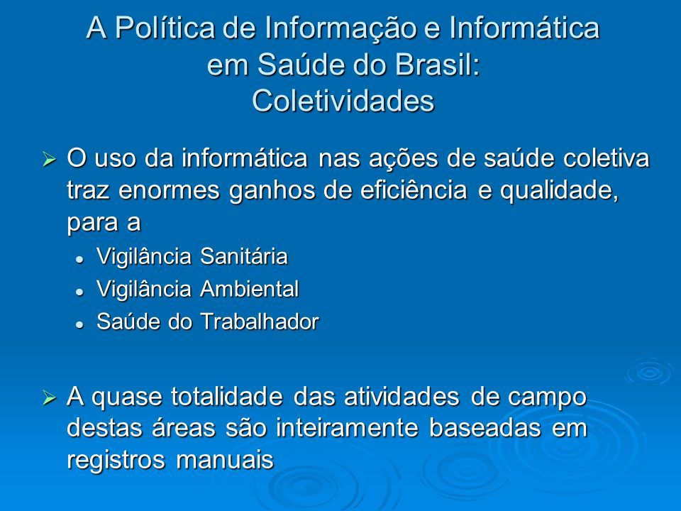 A Política de Informação e Informática em Saúde do Brasil: Coletividades