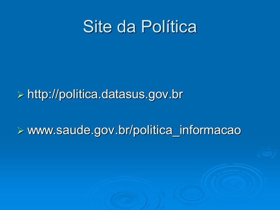Site da Política http://politica.datasus.gov.br