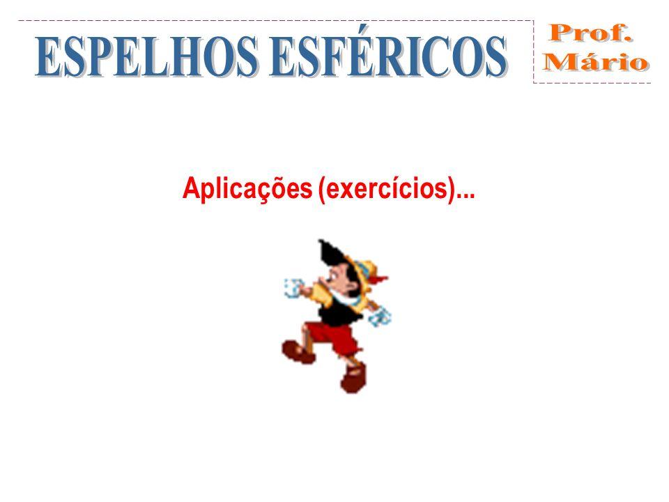 Aplicações (exercícios)...