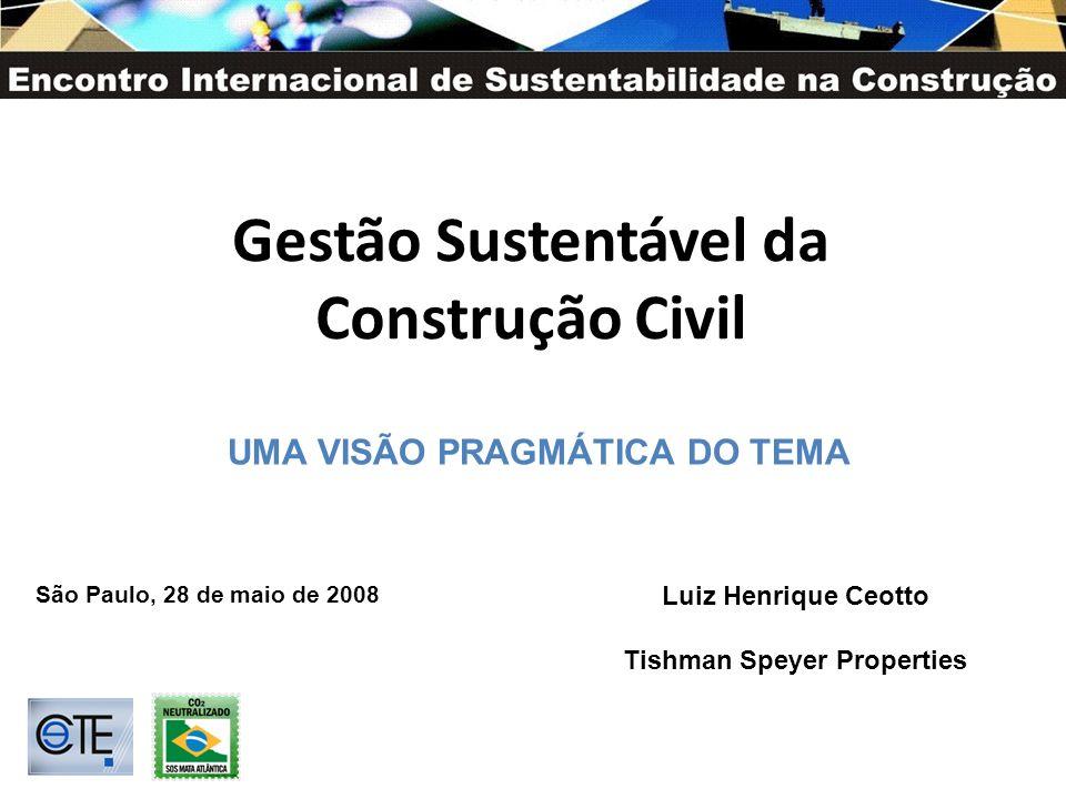 Gestão Sustentável da Construção Civil Tishman Speyer Properties
