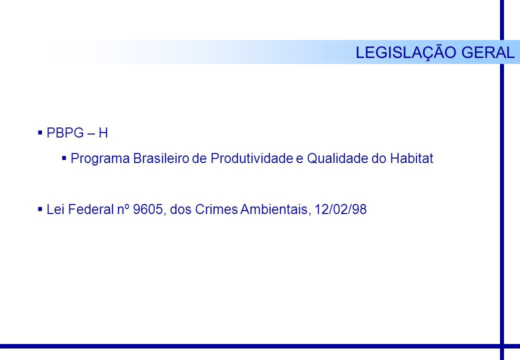 LEGISLAÇÃO GERAL PBPG – H