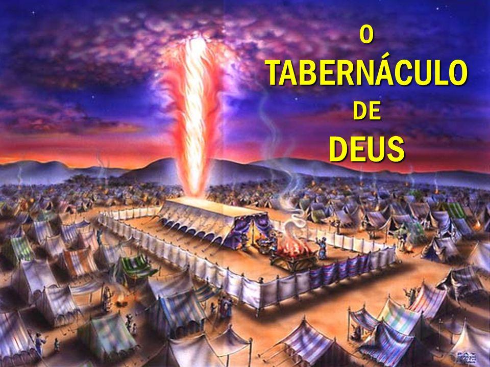 O TABERNÁCULO DE DEUS