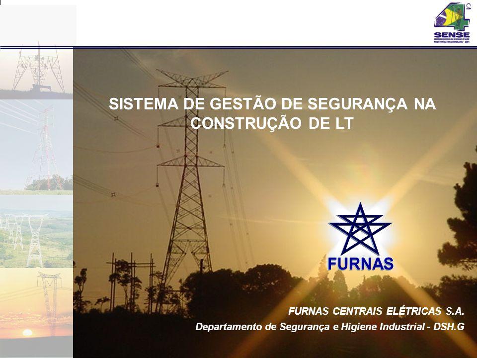 SISTEMA DE GESTÃO DE SEGURANÇA NA CONSTRUÇÃO DE LT