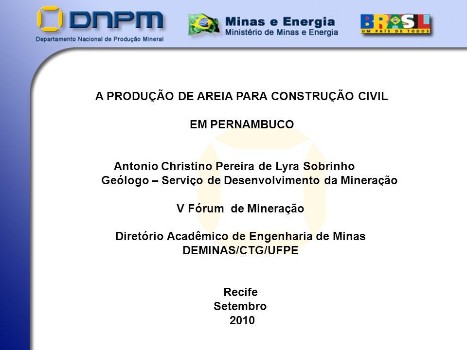 A PRODUÇÃO DE AREIA PARA CONSTRUÇÃO CIVIL EM PERNAMBUCO