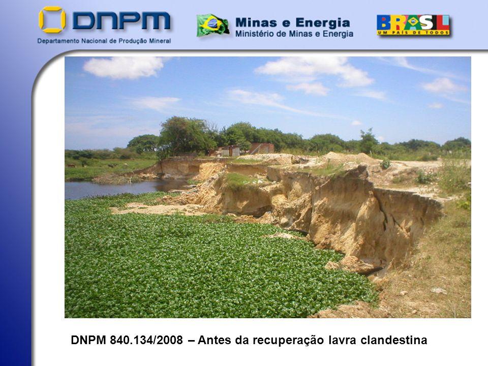 DNPM 840.134/2008 – Antes da recuperação lavra clandestina